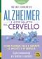Alzheimer e altre Malattie del Cervello  Megan Carnarius   Macro Edizioni