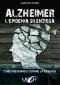 Alzheimer. L'Epidemia Silenziosa  Marcello Pamio   Uno Editori