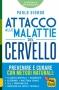 Attacco alle Malattie del Cervello  Paolo Giordo   Macro Edizioni