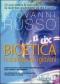 Bioetica in dialogo con i giovani  Giovanni Russo   Elledici