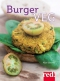 Burger veg (con 50 ricette)  Alice Savorelli   Red Edizioni