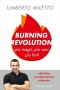 Burning Revolution. Più magri, più sani, più forti  Umberto Miletto   Sperling & Kupfer