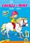Cavalli e Pony - Incolla e colora (4-6 anni)  Autori Vari   Macro Junior