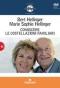Conoscere le costellazioni familiari (DVD)  Bert Hellinger Marie Sophie Hellinger  Tecniche Nuove