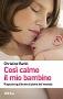 Così calmo il mio bambino  Christine Rankl   Urra Edizioni