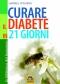 Curare il diabete in 21 giorni (Copertina rovinata)  Gabriel Cousens   Macro Edizioni