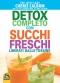 Detox completo con succhi freschi. Liberati dalle tossine  John Calbom Cherie Calbom  Macro Edizioni