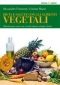 Dieta e salute con gli alimenti vegetali  Alessandro Formenti Cristina Mazzi  Tecniche Nuove