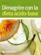 Dimagrire con la dieta acido-base  Sabine Wacker   Tecniche Nuove
