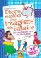 Disegna e Colora le tue tovagliette delle Ballerine  Stefania Colnaghi   Macro Junior