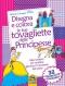 Disegna e Colora le tue tovagliette delle Principesse  Stefania Colnaghi   Macro Junior