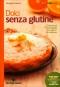 Dolci Senza Glutine  Giuseppe Capano   Tecniche Nuove