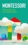 Educazione per un mondo nuovo  Maria Montessori   Garzanti