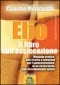 Elio. Il Libro sull'Essiccazione (ebook)  Claudio Menegatti   Macro Edizioni