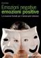 Emozioni negative emozioni positive  Bruno Brigo   Tecniche Nuove