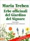 Erbe Officinali del Giardino del Signore  Maria Treben   Athesia Edizioni