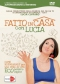 Fatto in Casa con Lucia (DVD)  Lucia Cuffaro   Macro Edizioni