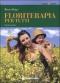 Floriterapia per tutti. Guida pratica  Bruno Brigo   Tecniche Nuove