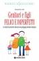 Genitori e figli FELICI E IMPERFETTI  Donatella Celli   Tecniche Nuove