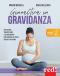 Ginnastica in gravidanza  Miriam Wessels Heike Oellerich  Red Edizioni