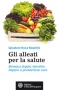 Gli alleati per la salute  Salvatore Ricca Rosellini   L'Età dell'Acquario Edizioni
