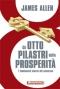 Gli otto pilastri della prosperità  James Allen   Anteprima