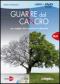 Guarire dal Cancro (DVD)  Mike Anderson   Macro Edizioni