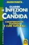 Guarire le Infezioni da Candida (Copertina rovinata)  Valerio Pignatta   Macro Edizioni