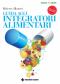 Guida agli integratori alimentari  Roberto Albanesi   Tecniche Nuove