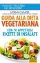 Guida alla Dieta Vegetariana (Copertina rovinata)  Norman Walker   Macro Edizioni