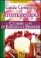 Guida completa all'Aromaterapia (Copertina rovinata)  Valerie Ann Worwood   Macro Edizioni