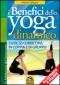 I Benefici dello Yoga Dinamico  Vittorio Calogero   Macro Edizioni