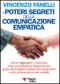 I Poteri Segreti della Comunicazione Empatica  Vincenzo Fanelli   Essere Felici