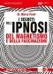 I Segreti dell'Ipnosi (DVD)  Marco Paret   Macro Edizioni