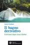 Il bagno derivativo  France Guillain   L'Età dell'Acquario Edizioni