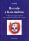Il cervello e la sua coscienza  Lino Missio   Erga Edizioni