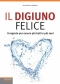 Il Digiuno Felice  Salvatore Simeone   Lswr