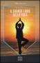 Il grande libro dello yoga  Maria Angelillo   Xenia Edizioni