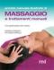 Il Grande Manuale Illustrato di Massaggio e Trattamenti Manuali  Marisa Consolo Maurizio Morelli  Red Edizioni