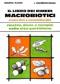 Il Libro dei Rimedi Macrobiotici  Michio Kushi   Edizioni Mediterranee