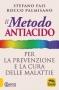 Il Metodo Antiacido per la Prevenzione e la Cura delle Malattie  Stefano Fais Rocco Palmisano  Macro Edizioni