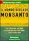 Il mondo secondo Monsanto  Marie-Monique Robin   Arianna Editrice