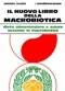 Il Nuovo Libro della Macrobiotica  Michio Kushi   Edizioni Mediterranee