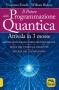 Il Potere della Programmazione Quantica  Vincenzo Fanelli William Bishop  Macro Edizioni