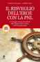 Il risveglio delleroe con la PNL (ebook)  Stephen Gilligan Robert Dilts  Alessio Roberti