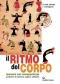 Il ritmo del corpo (+dvd)  Donatella Coda Zabetta Emilio Martignoni  Edizioni Mediterranee