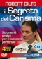Il Segreto del Carisma (Videocorso DVD)  Robert Dilts   MyLife Edizioni