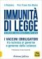 Immunità di legge  Il Pedante Pier Paolo Dal Monte  Arianna Editrice