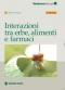 Interazioni tra erbe, alimenti e farmaci  Fabio Firenzuoli   Tecniche Nuove