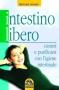 Intestino libero (Copertina rovinata)  Bernard Jensen   Macro Edizioni